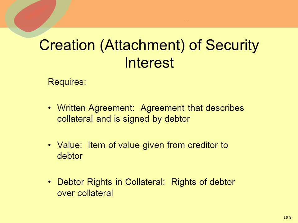 Creation (Attachment) of Security Interest
