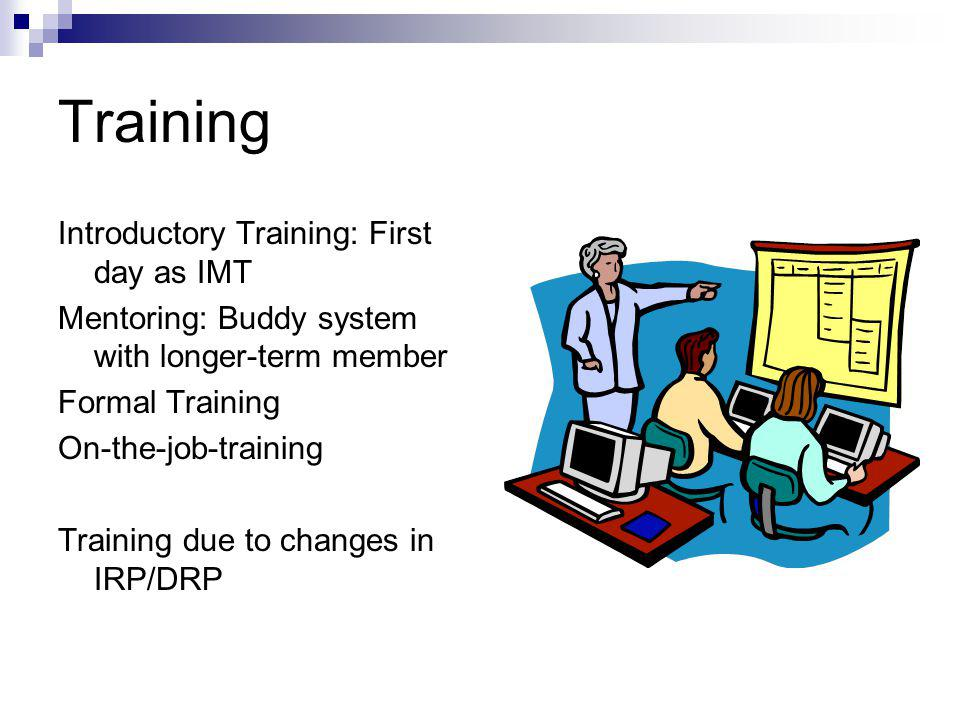Training Introductory Training: First day as IMT