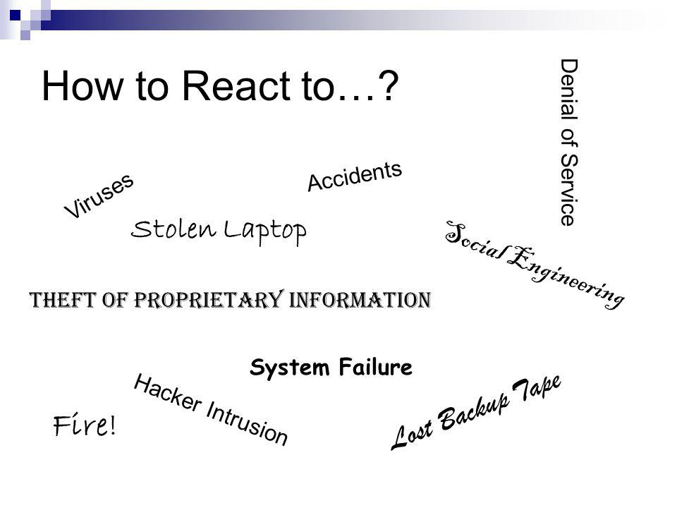 How to React to… Fire! Stolen Laptop Social Engineering