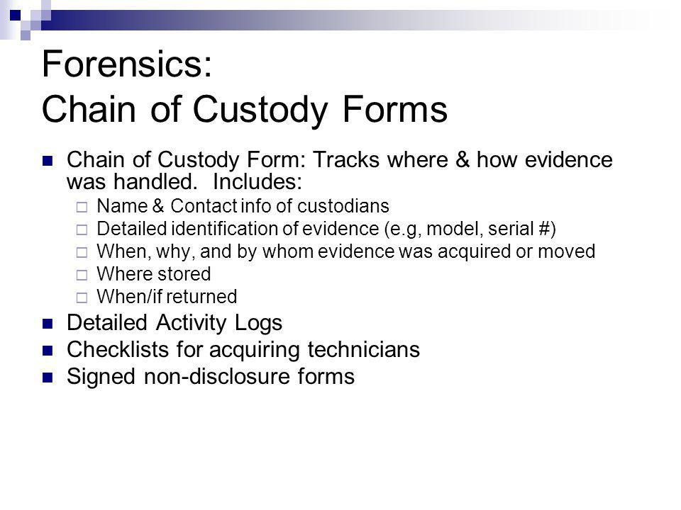 Forensics: Chain of Custody Forms