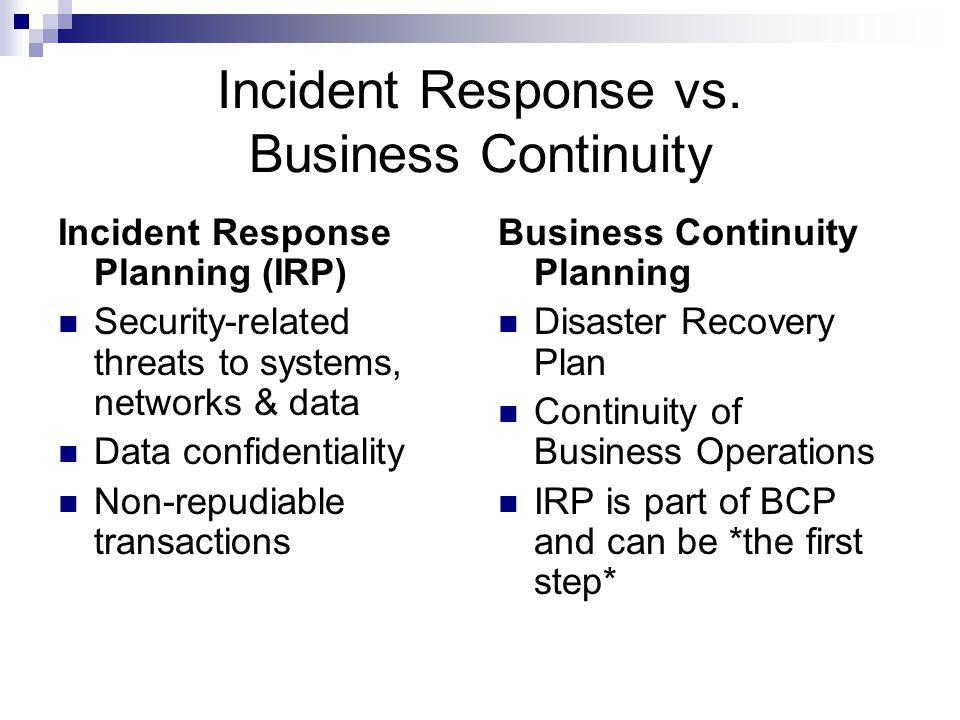 Incident Response vs. Business Continuity