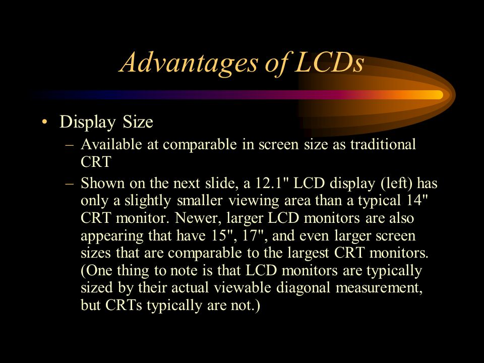 Advantages of LCDs Display Size