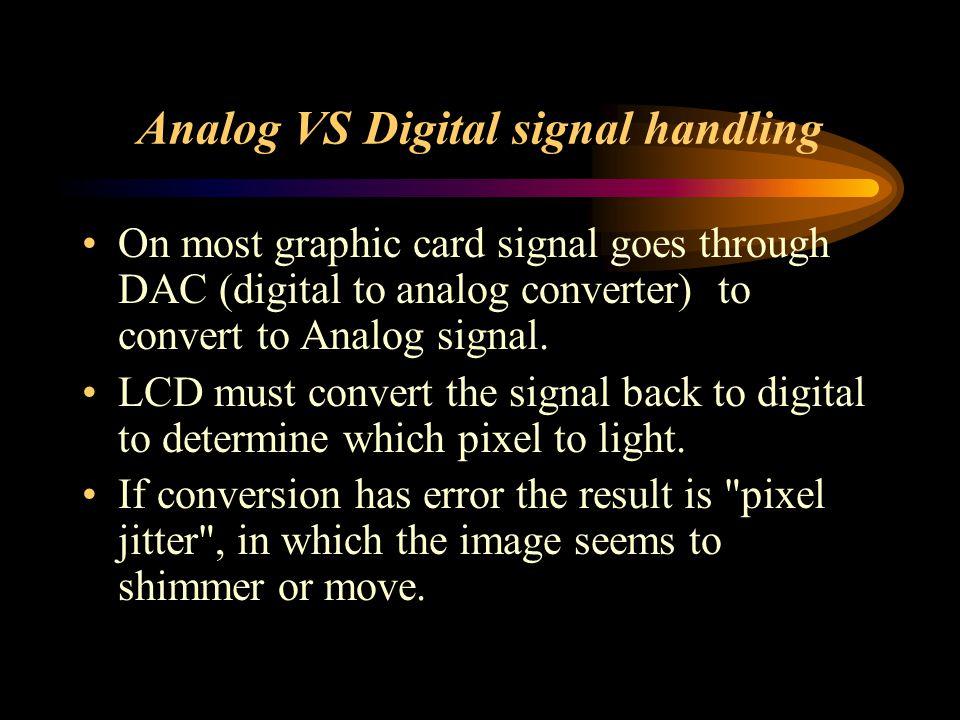 Analog VS Digital signal handling