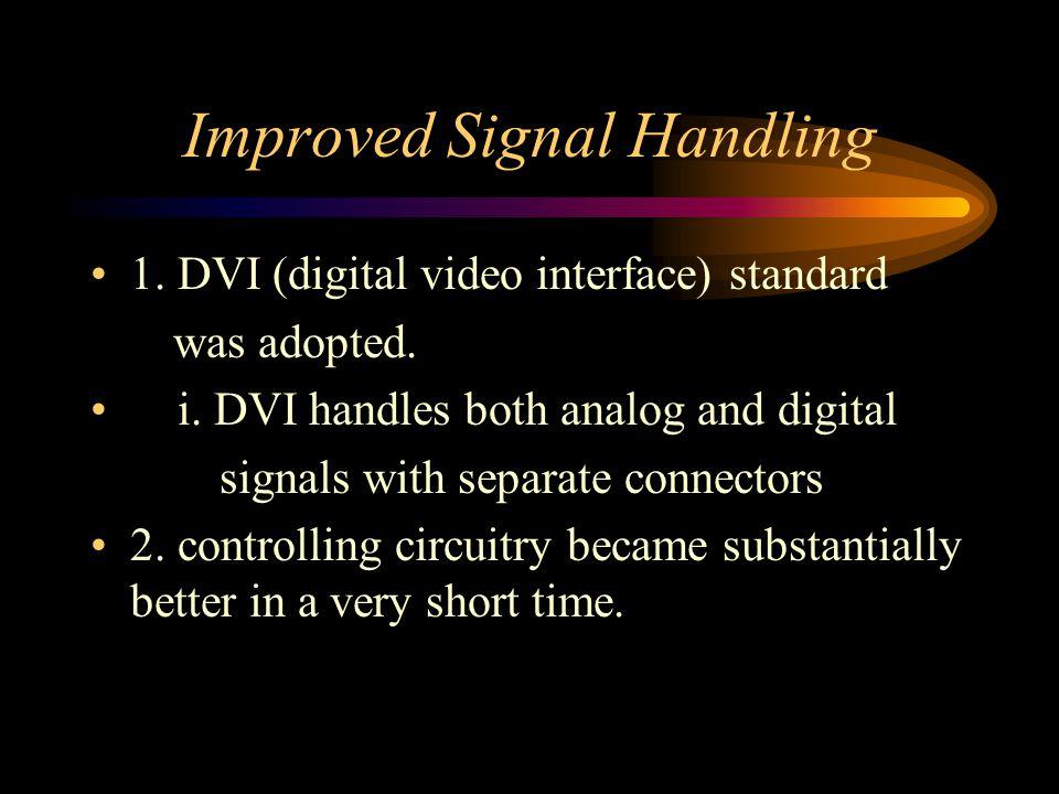 Improved Signal Handling