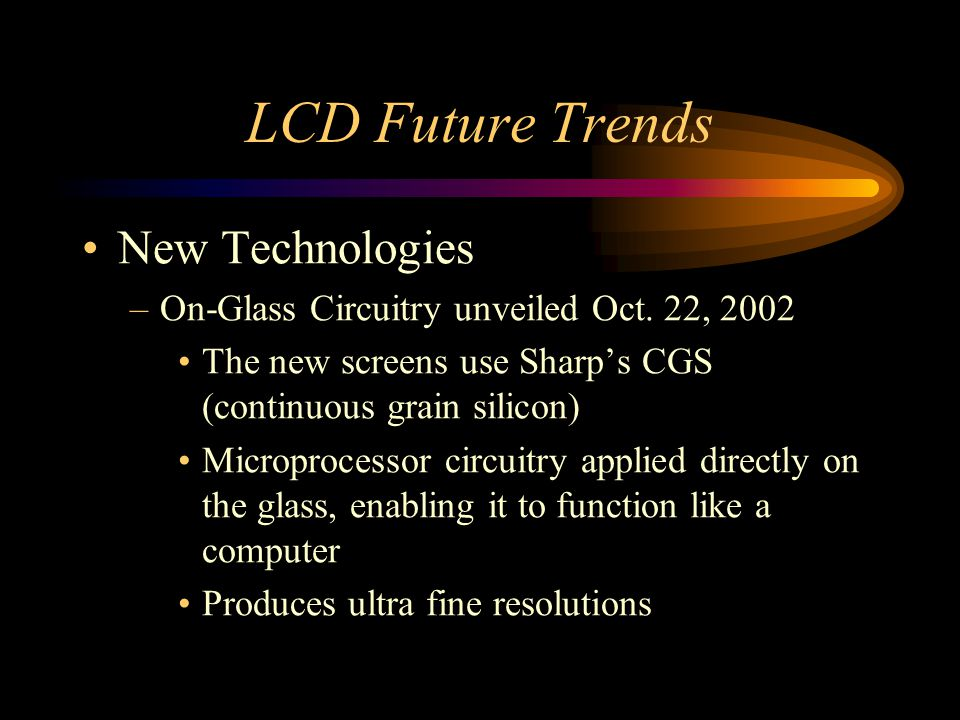 LCD Future Trends New Technologies