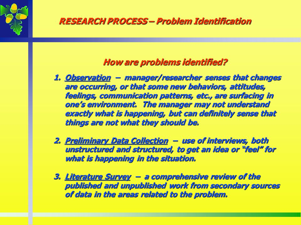 How are problems identified