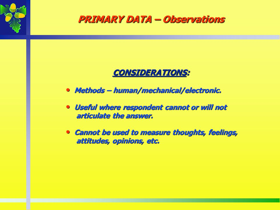 PRIMARY DATA – Observations