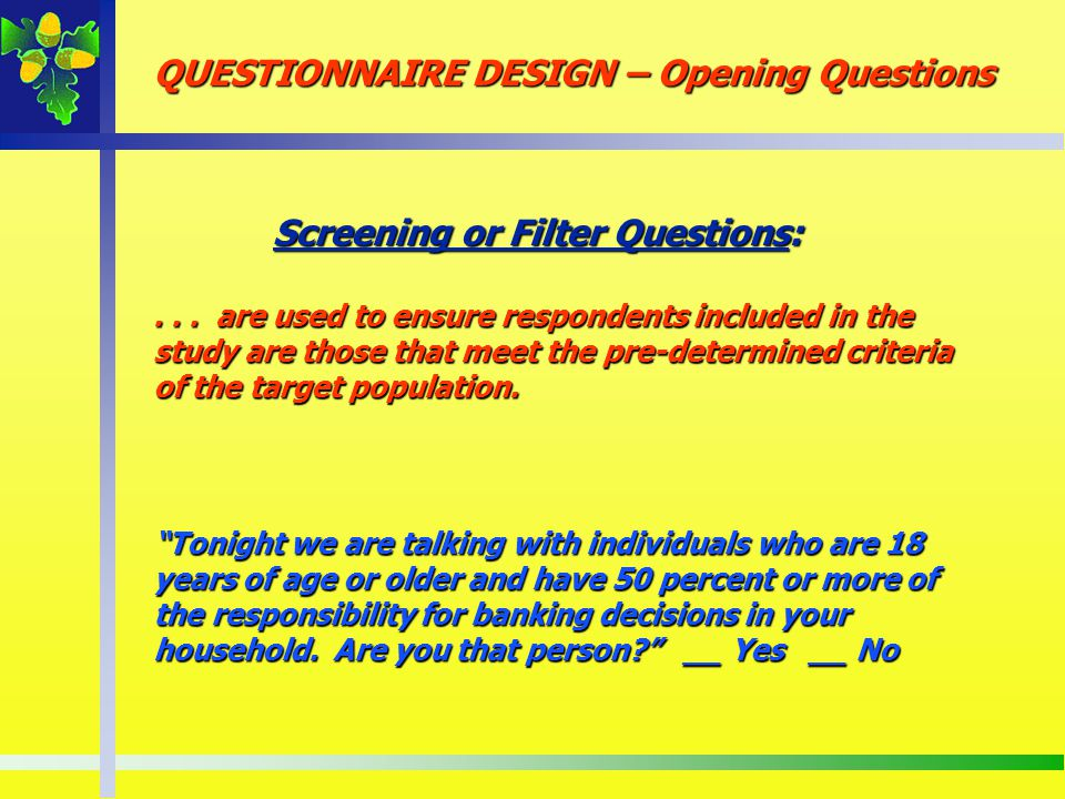 Screening or Filter Questions: