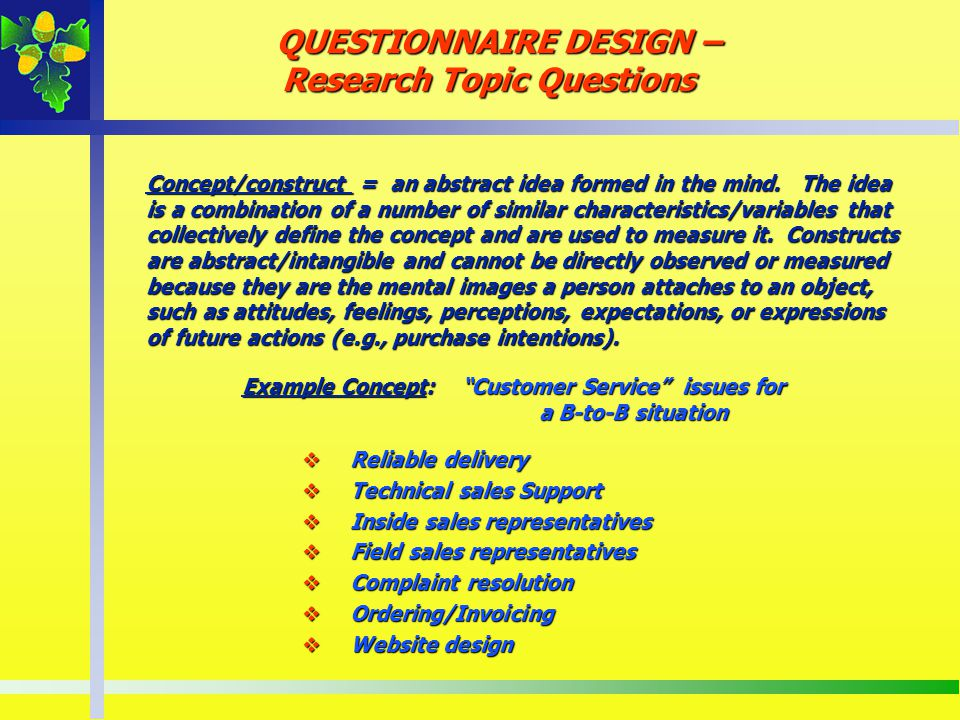 QUESTIONNAIRE DESIGN – Research Topic Questions