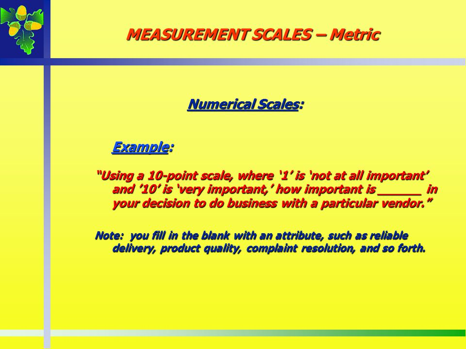 MEASUREMENT SCALES – Metric
