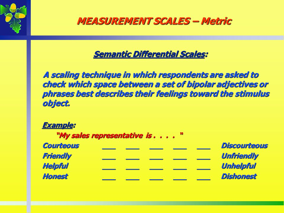 Semantic Differential Scales: