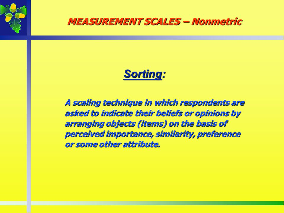 Sorting: MEASUREMENT SCALES – Nonmetric