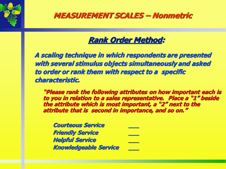 MEASUREMENT SCALES – Nonmetric