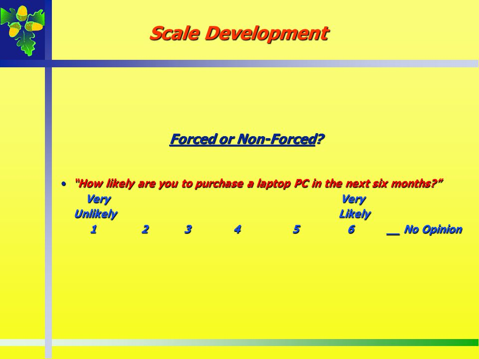 Scale Development Forced or Non-Forced