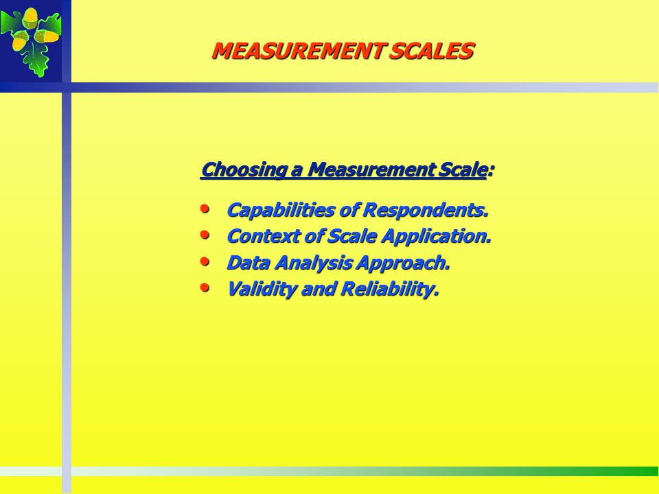 Choosing a Measurement Scale: