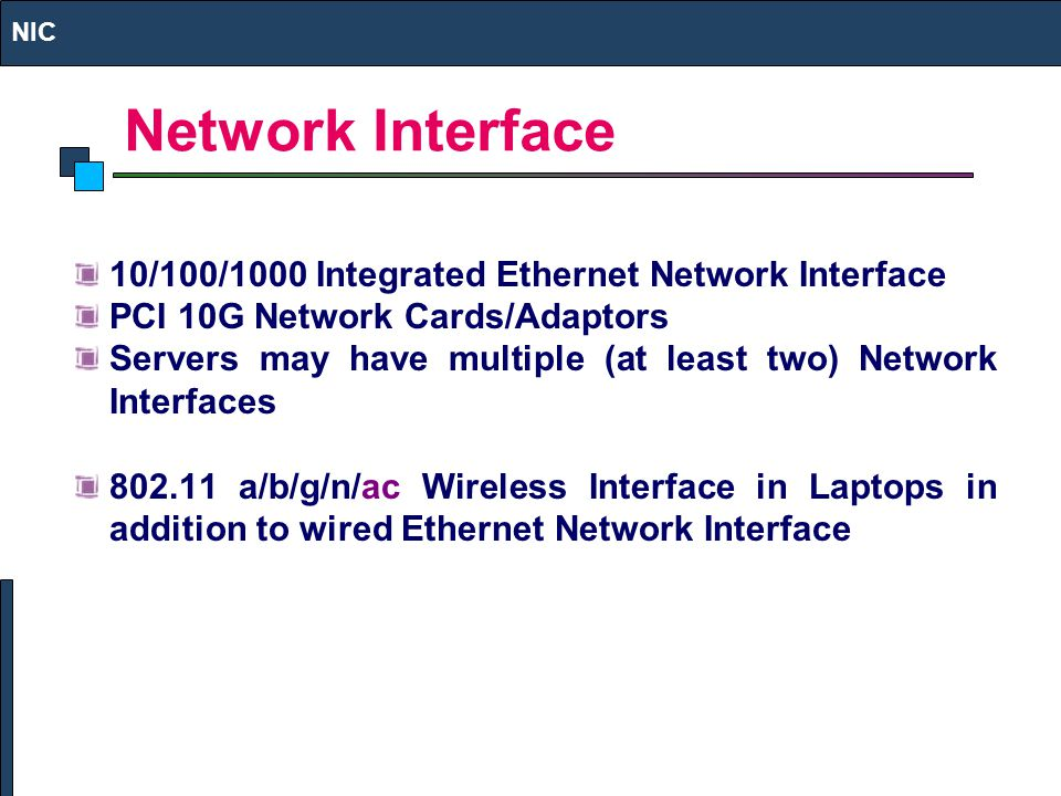 Network Interface 10/100/1000 Integrated Ethernet Network Interface