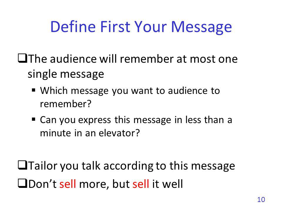 Define First Your Message