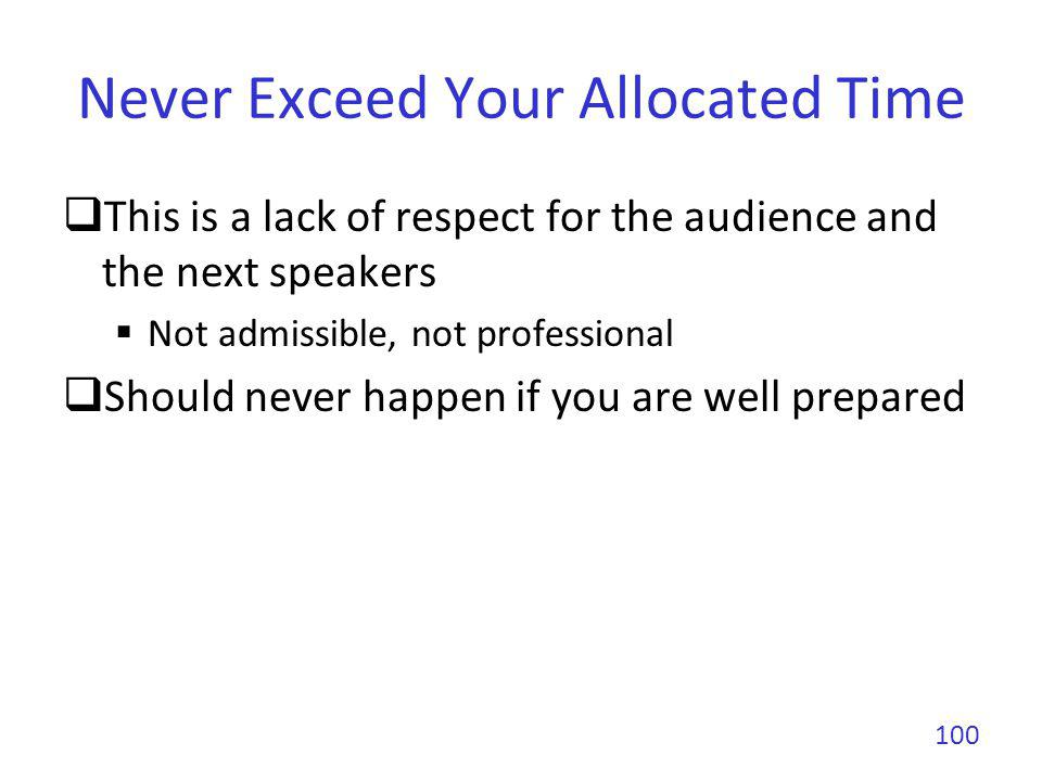Never Exceed Your Allocated Time