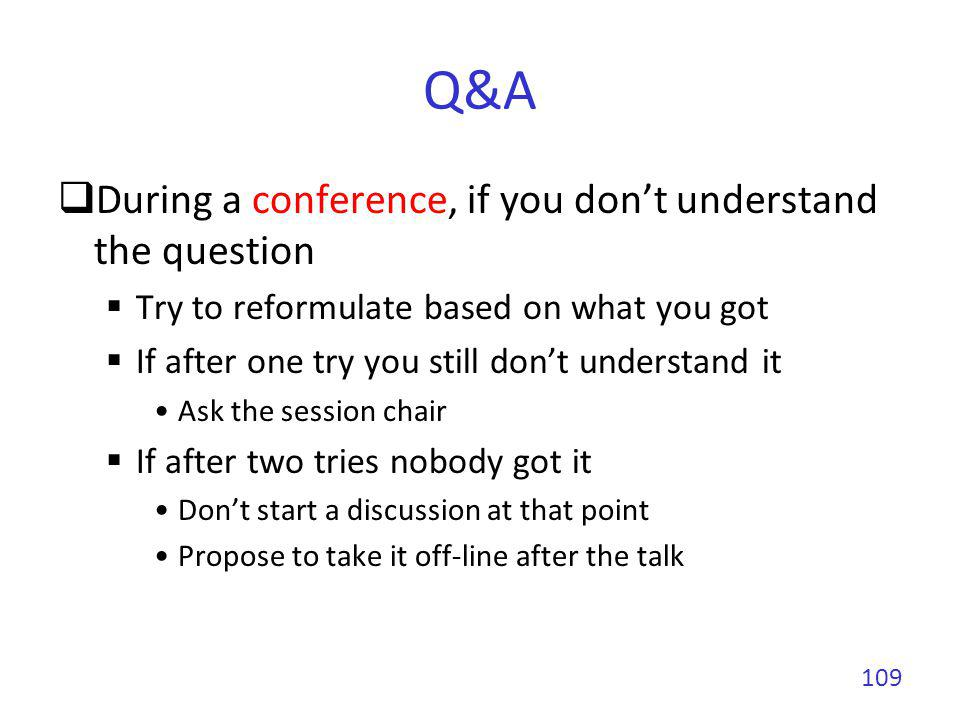 Q&A During a conference, if you don't understand the question