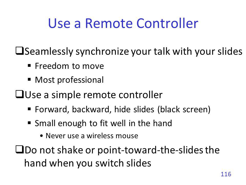 Use a Remote Controller