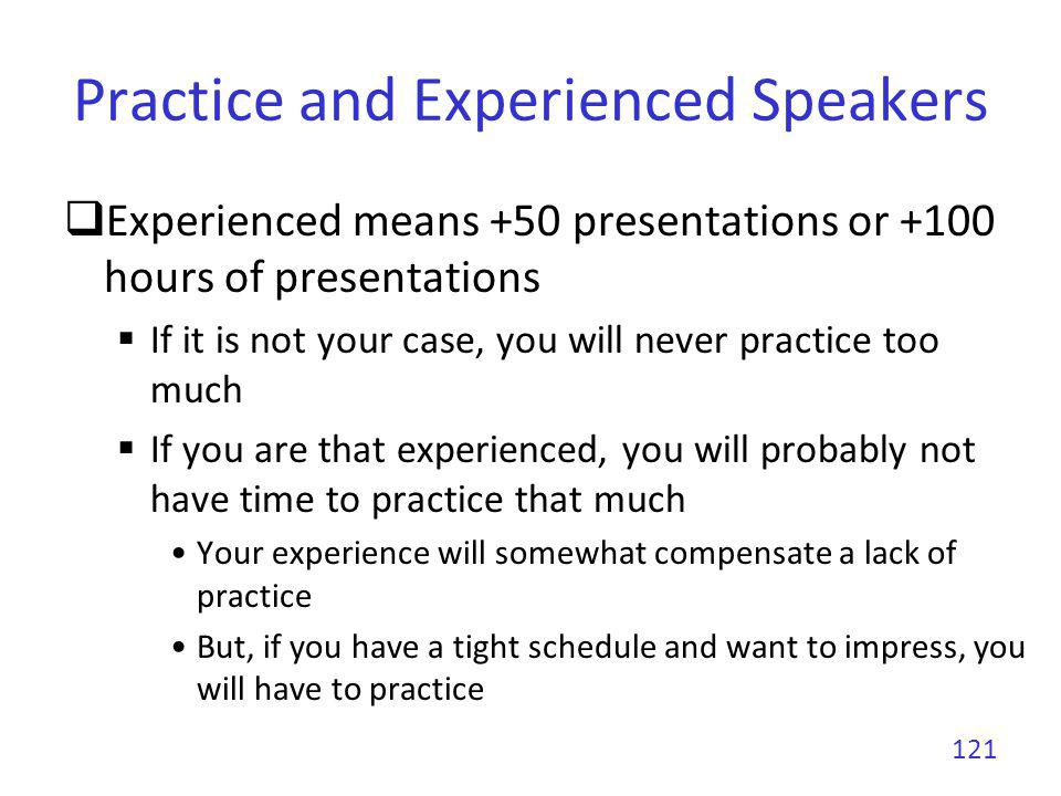 Practice and Experienced Speakers