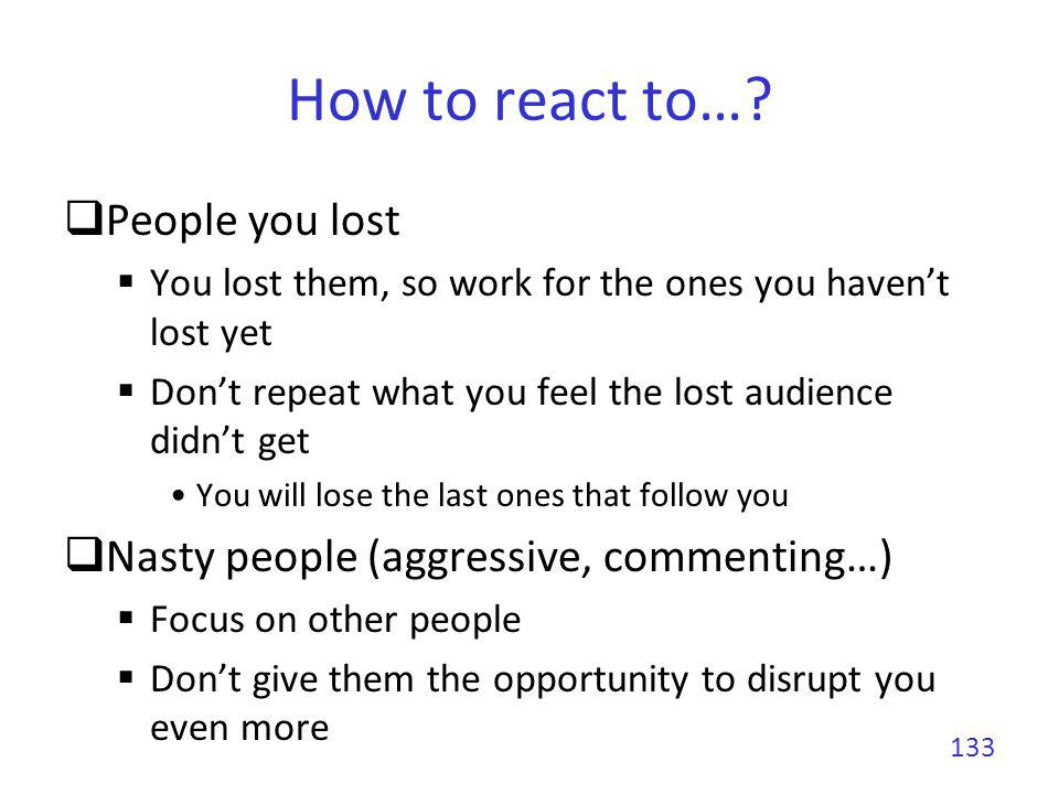 How to react to… People you lost