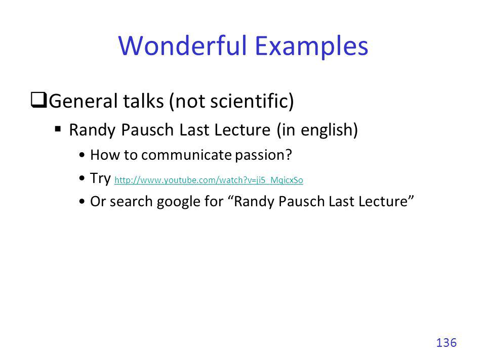 Wonderful Examples General talks (not scientific)
