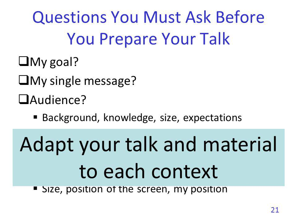 Questions You Must Ask Before You Prepare Your Talk