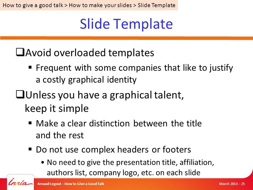 Slide Template Avoid overloaded templates