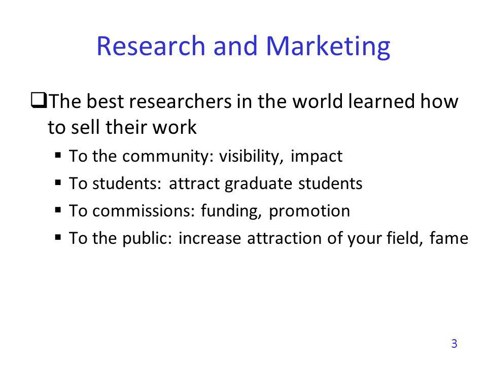 Research and Marketing