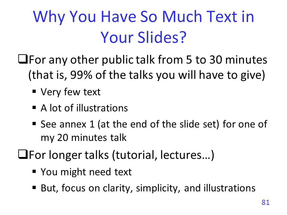 Why You Have So Much Text in Your Slides