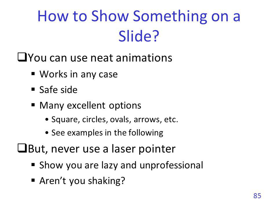 How to Show Something on a Slide