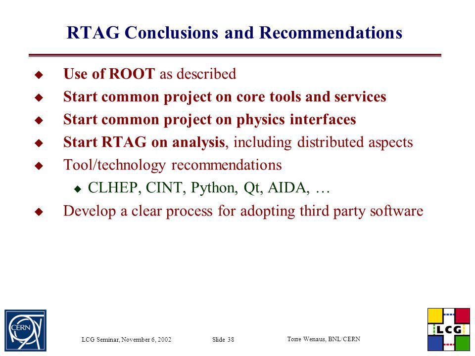 RTAG Conclusions and Recommendations