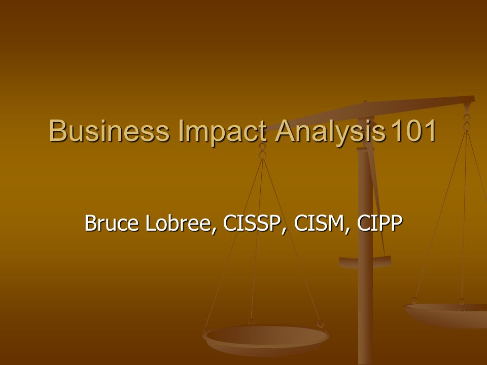 Business Impact Analysis 101