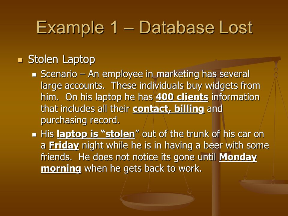 Example 1 – Database Lost