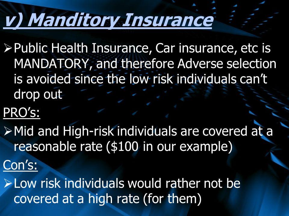 v) Manditory Insurance