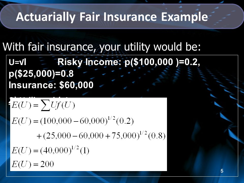 Actuarially Fair Insurance Example