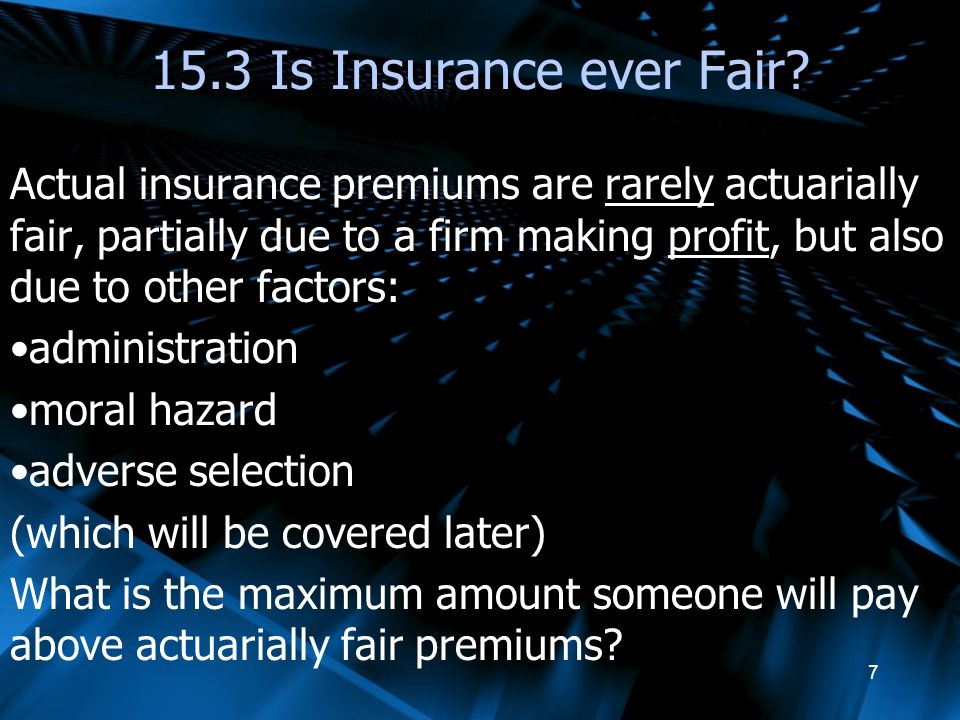 15.3 Is Insurance ever Fair