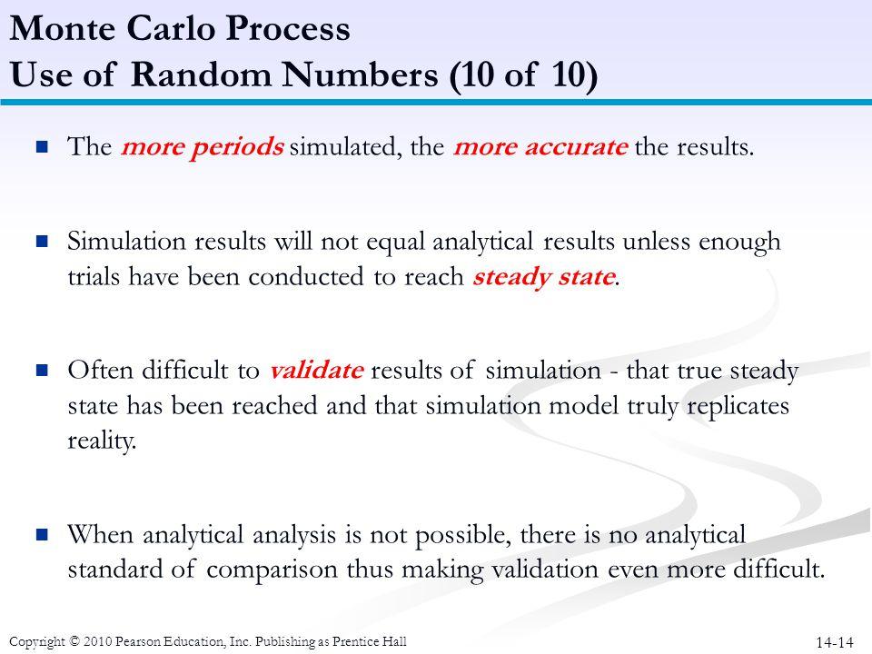 Use of Random Numbers (10 of 10)