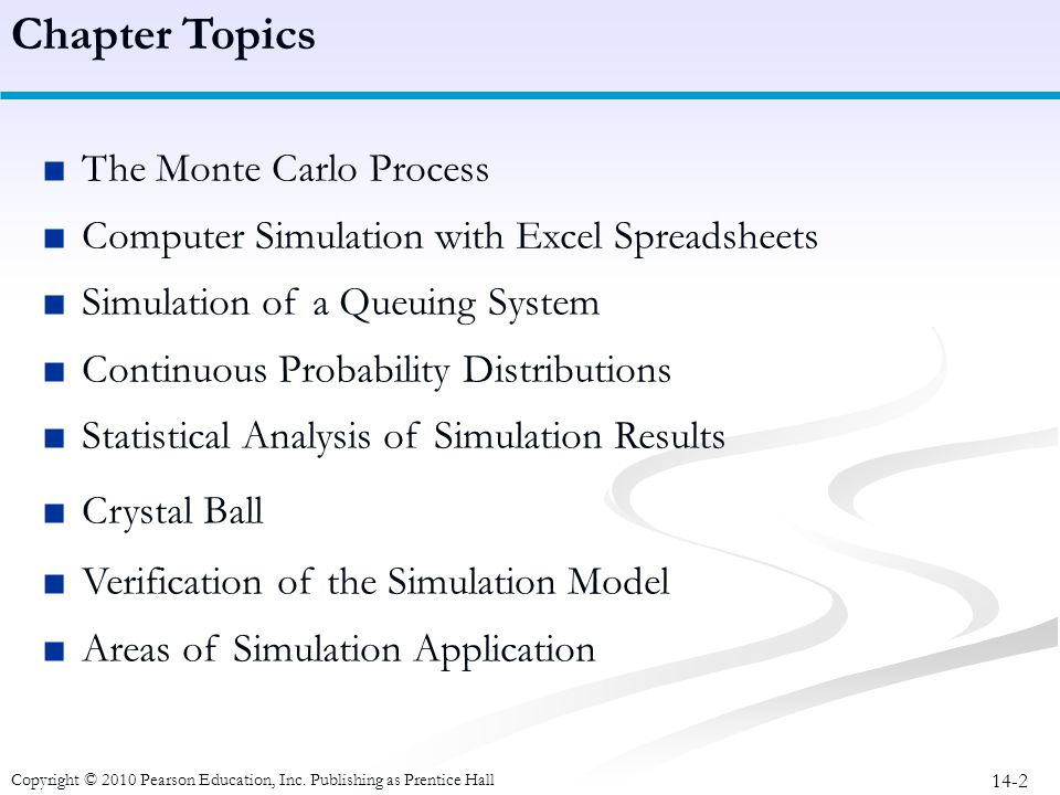 Chapter Topics The Monte Carlo Process