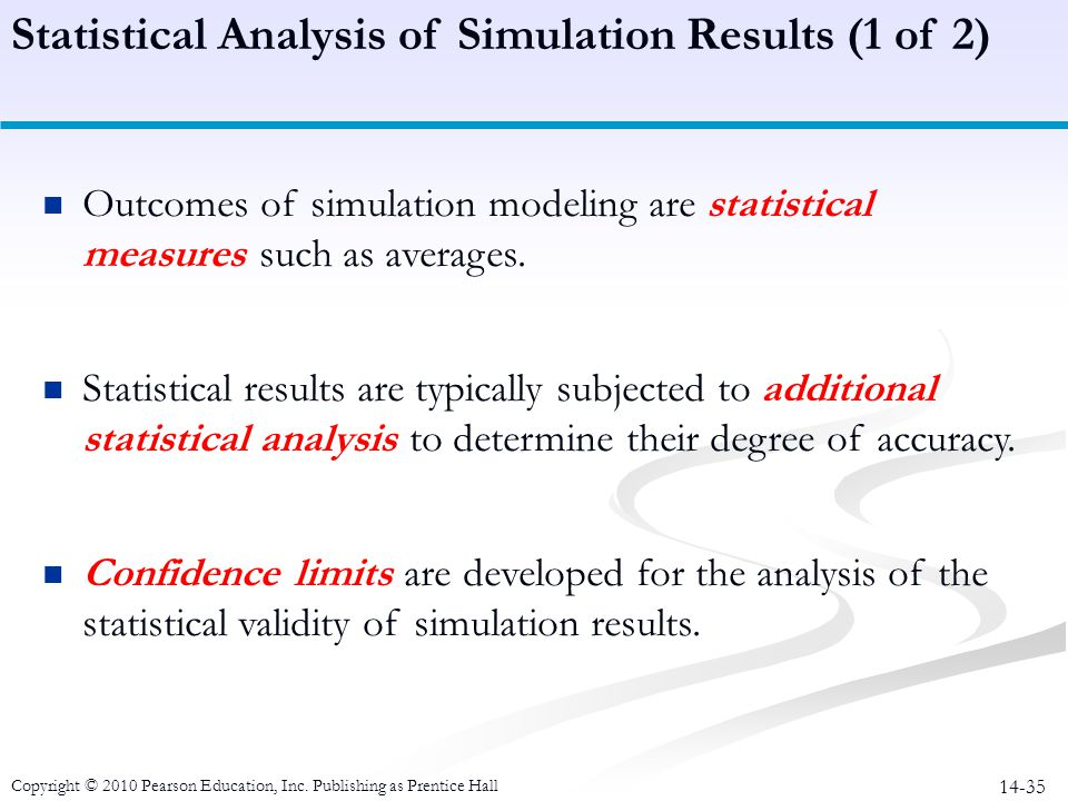 Statistical Analysis of Simulation Results (1 of 2)