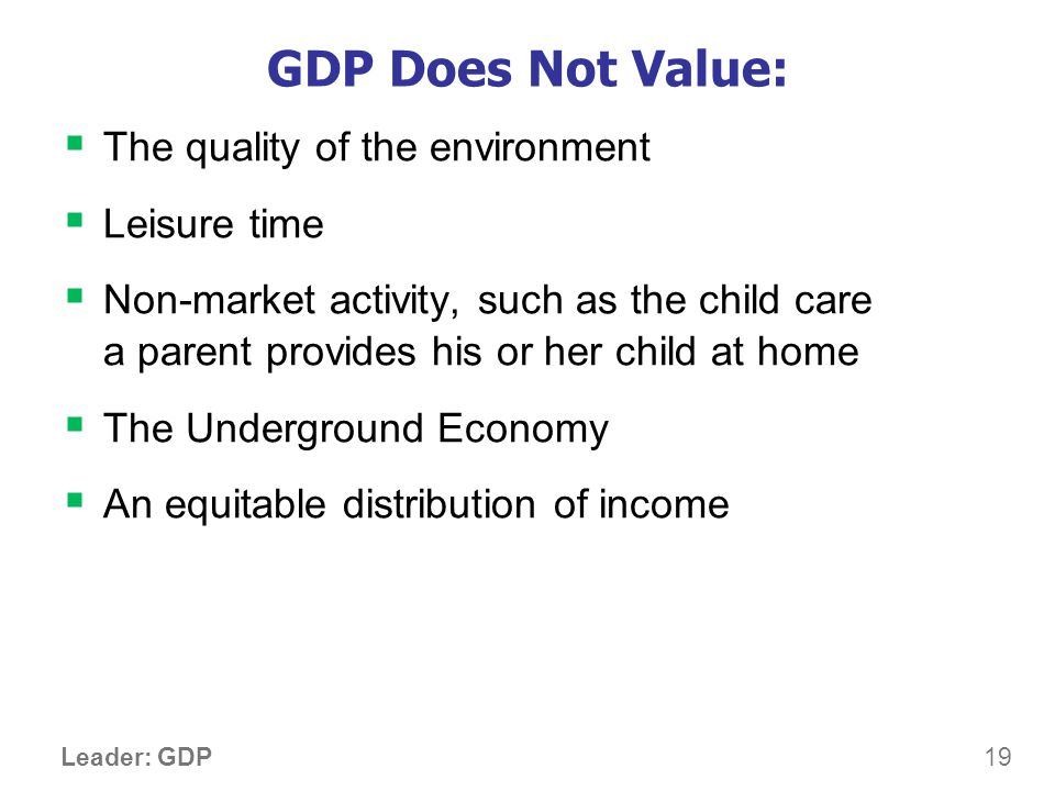 Then Why Do We Care About GDP