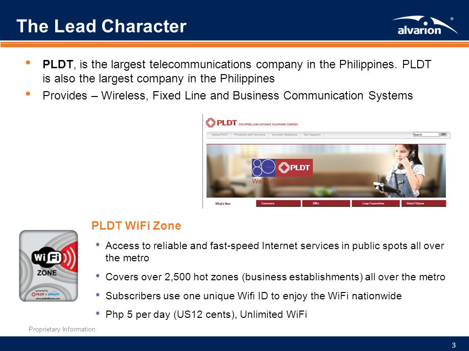The Lead Character PLDT, is the largest telecommunications company in the Philippines. PLDT is also the largest company in the Philippines.