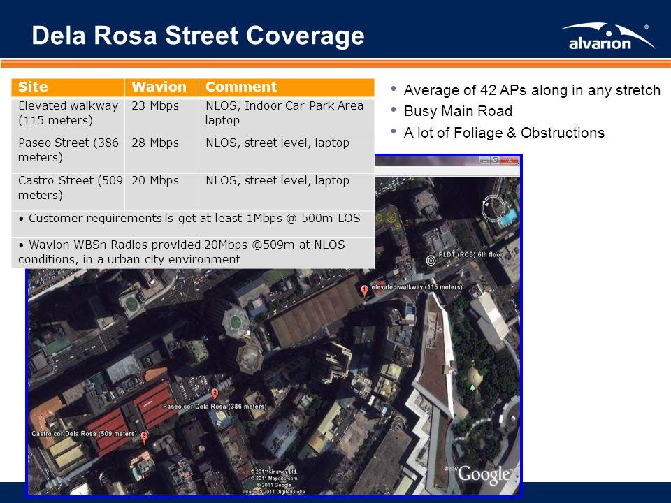 Dela Rosa Street Coverage