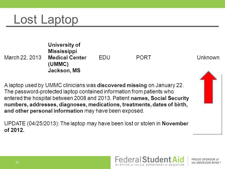 Lost Laptop March 22, 2013. University of Mississippi Medical Center (UMMC) Jackson, MS. EDU. PORT.