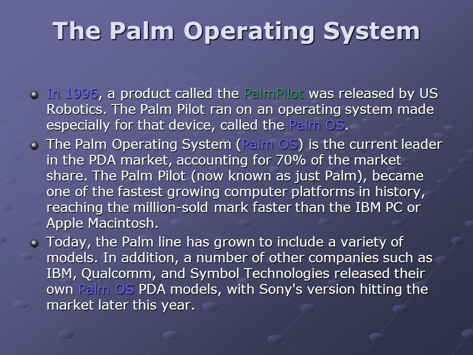 The Palm Operating System