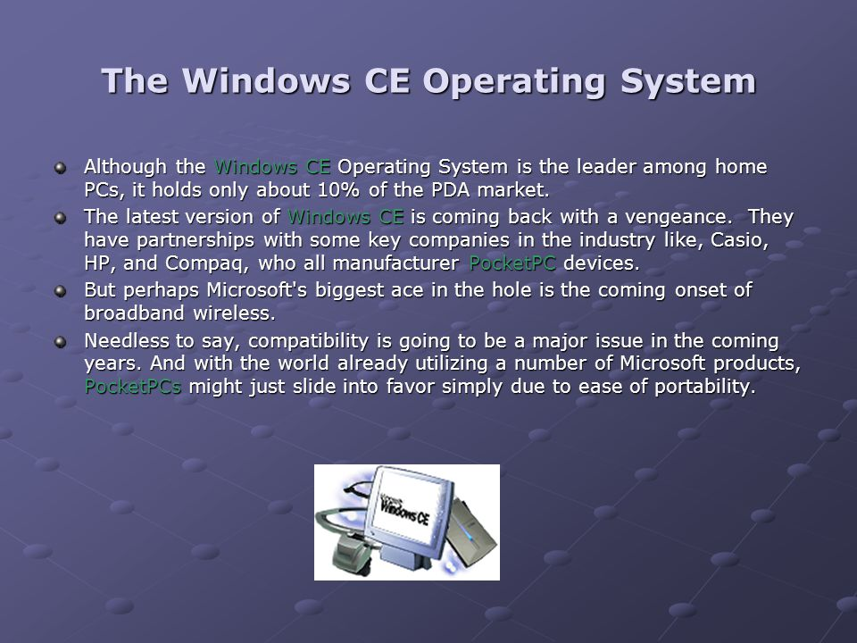 The Windows CE Operating System
