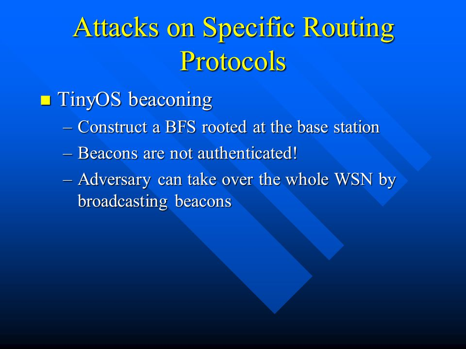 Attacks on Specific Routing Protocols