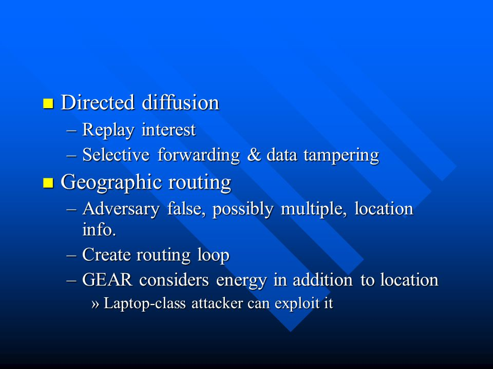 Directed diffusion Geographic routing Replay interest