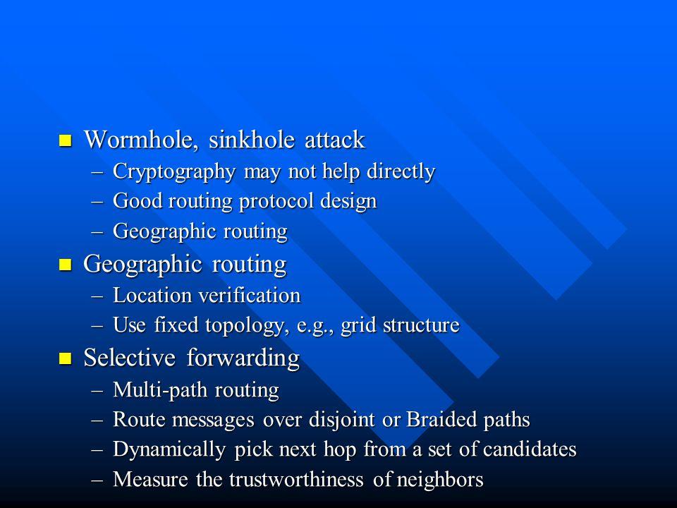 Wormhole, sinkhole attack